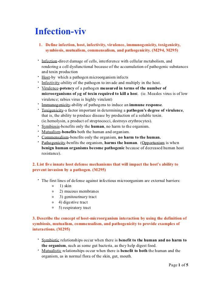 Infection-viv   1. Define infection, host, infectivity, virulence, immunogenicity, toxigenicity,      symbiosis, mutualism...
