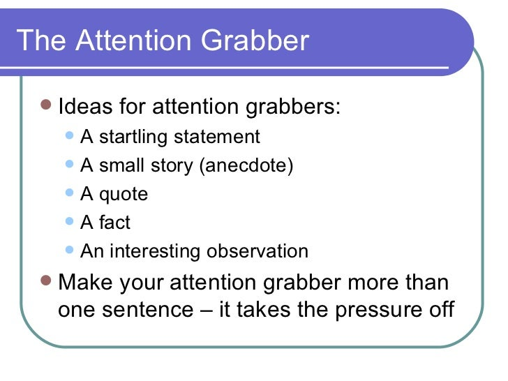 Examples of attention grabbers in essays