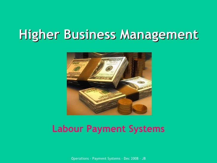 Higher Business Management Labour Payment Systems