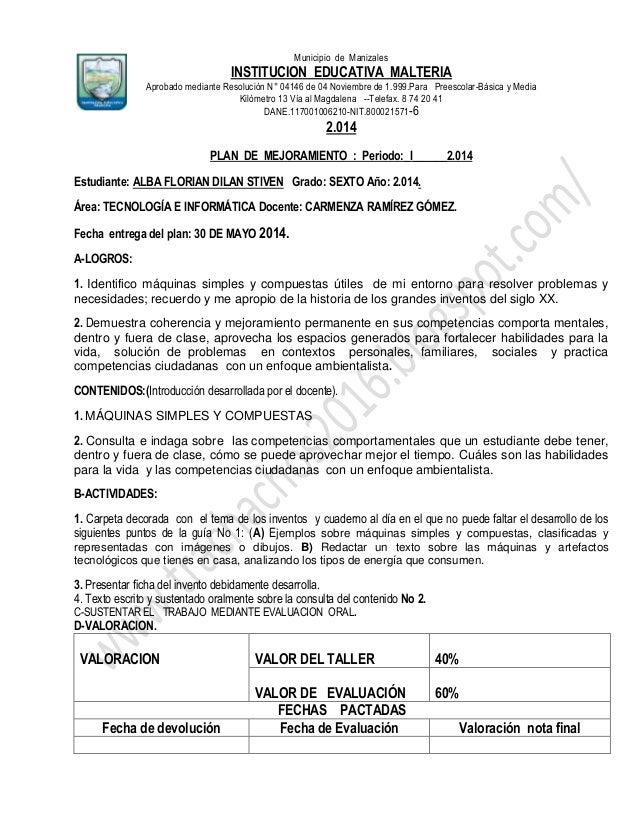 Municipio de Manizales INSTITUCION EDUCATIVA MALTERIA Aprobado mediante Resolución N° 04146 de 04 Noviembre de 1.999.Para ...