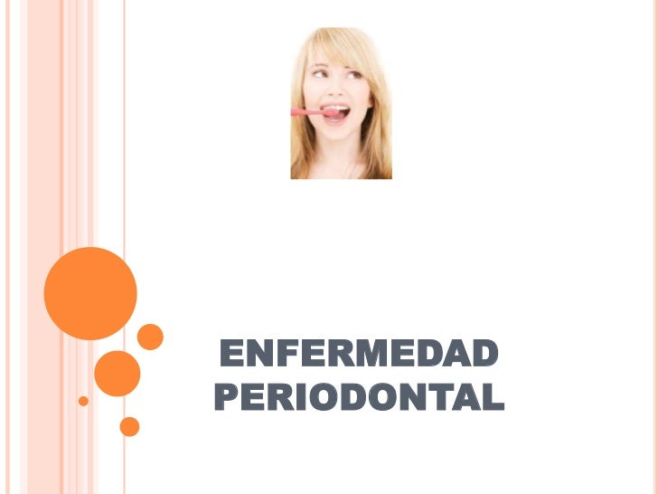 ENFERMEDAD PERIODONTAL<br />