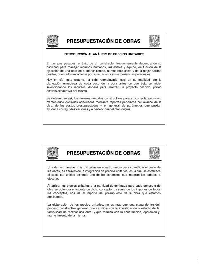 PRESUPUESTACIÓN DE OBRAS              INTRODUCCIÓN AL ANÁLISIS DE PRECIOS UNITARIOS   En tiempos pasados el éxito de un co...