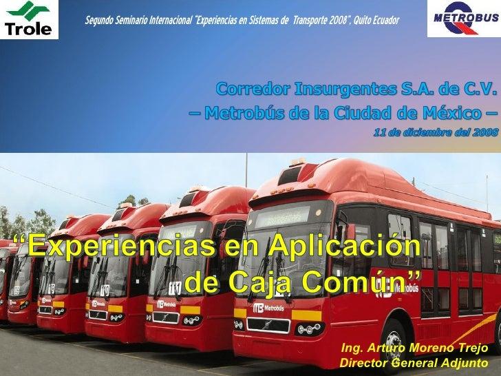 """Segundo Seminario Internacional """"Experiencias en Sistemas de Transporte 2008"""", Quito Ecuador                              ..."""
