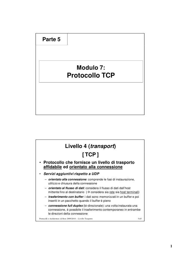 Parte 5                                                 Modulo 7:                                 Protocollo TCP          ...