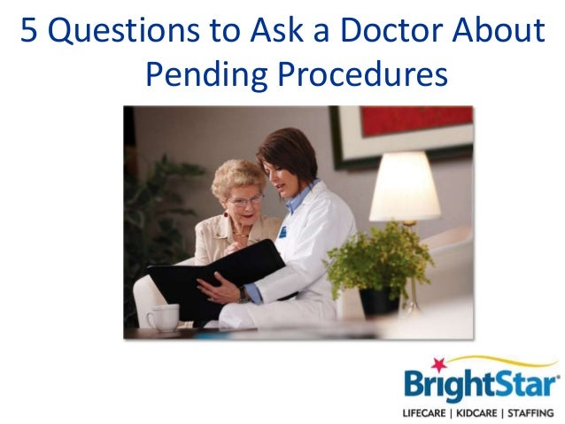 5 Questions to Ask a Doctor About Pending Procedures