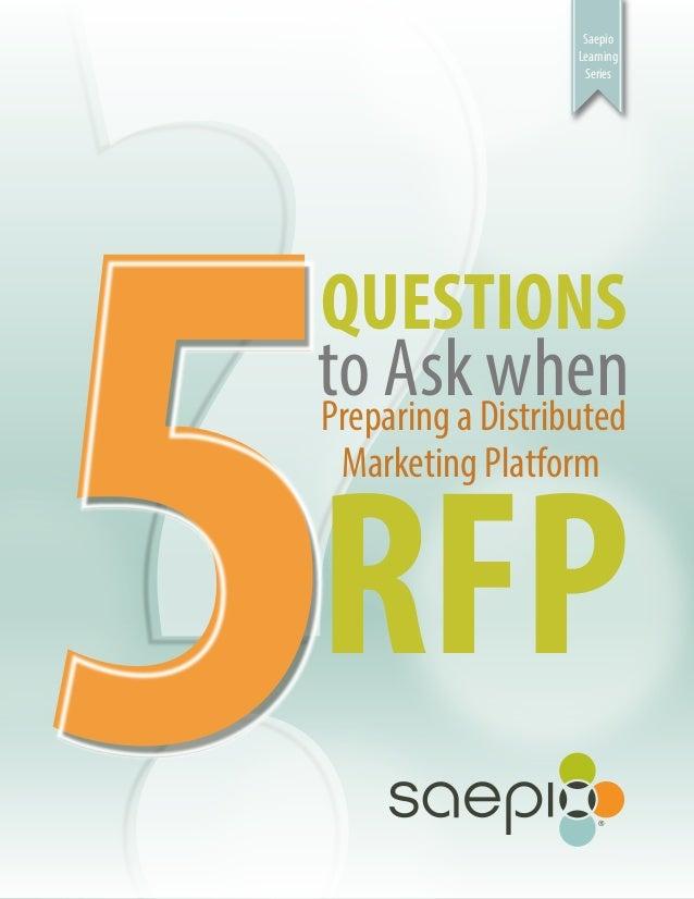 Saepio                 Learning                  SeriesQUESTIONSto Aska DistributedPreparing          whenRFP Marketing Pl...