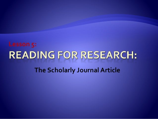 Lesson 5: The Scholarly Journal Article
