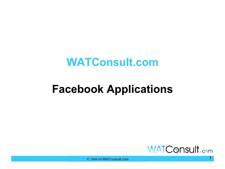 WATConsult.com Facebook Applications    2008-09  WATconsult.com