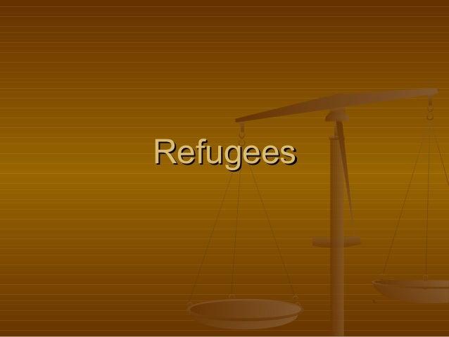 RefugeesRefugees