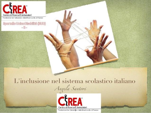 L'inclusione nel sistema scolastico italiano