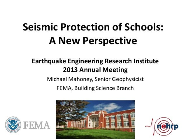 Seismic Protection of Schools: A New Perspective - Michael Mahoney