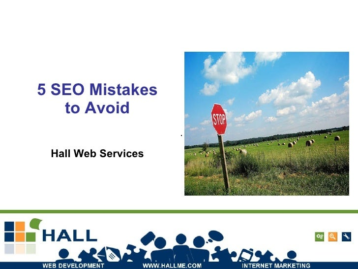 5 SEO Mistakes to Avoid Hall Web Services