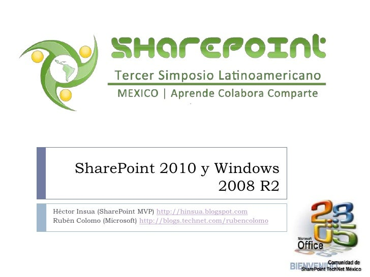 5 - SharePoint 2010 y Windows 2008 R2, por Hector Insua y Ruben Colomo