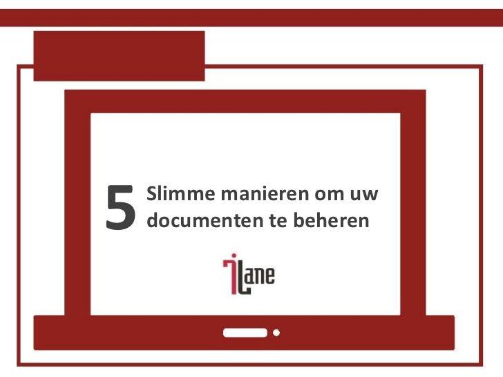 5   Slimme manieren om uw    documenten te beheren
