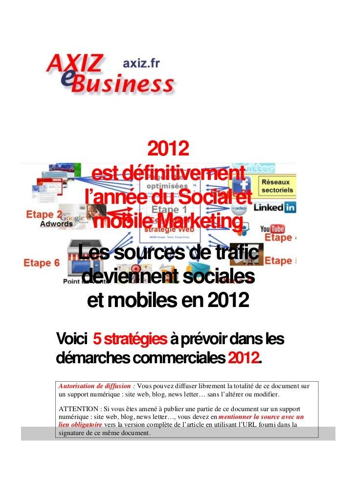 2012         est définitivement       l'année du Social et         mobile Marketing      Les sources de trafic      devien...