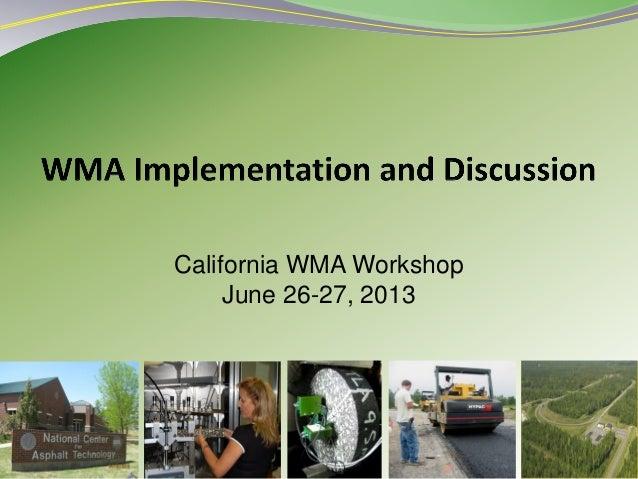 1California WMA WorkshopJune 26-27, 2013