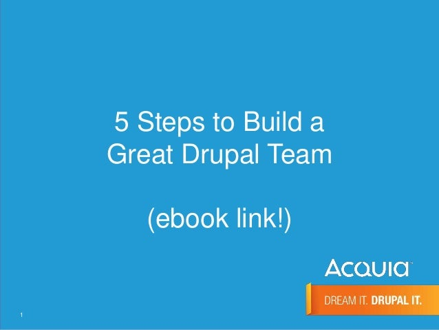 How to Build a Great Drupal Team