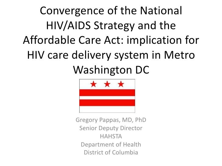 Convergence of the National     HIV/AIDS Strategy and theAffordable Care Act: implication for HIV care delivery system in ...