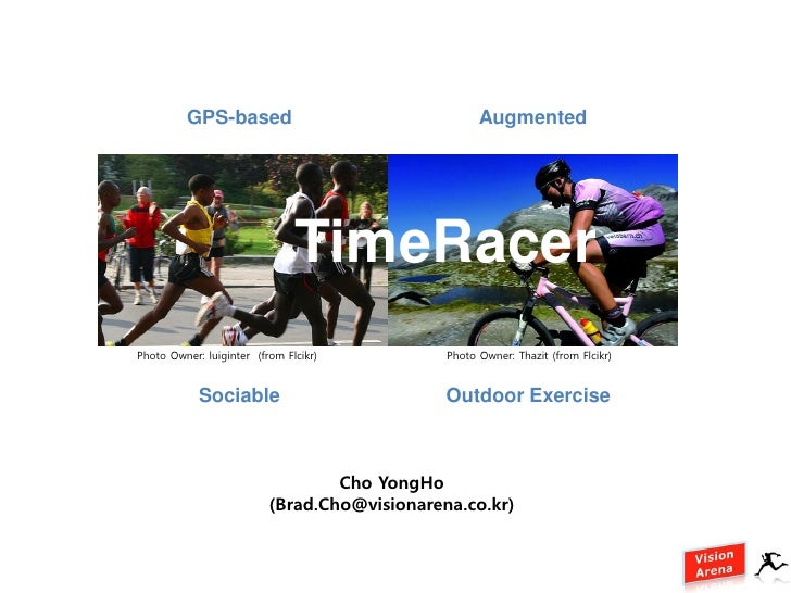 GPS-based                                  Augmented                                    TimeRacer Photo Owner: luiginter (...