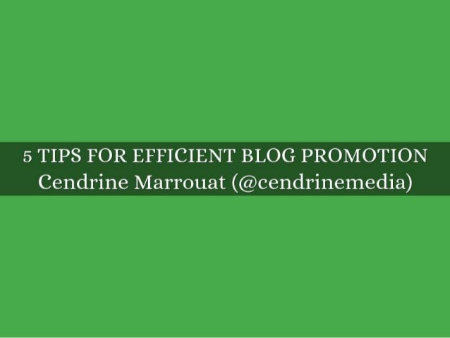 5 Tips for Efficient Blog Promotion