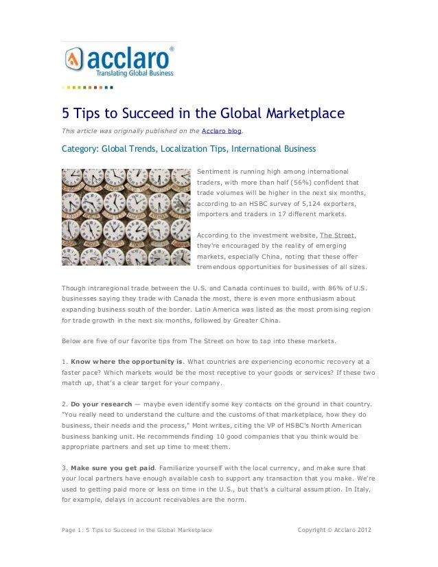 5 Tips to Succeed in the Global MarketplaceThis article was originally published on the Acclaro blog.Category: Global Tren...