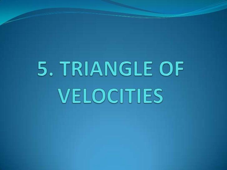 5. Triangle of velocities