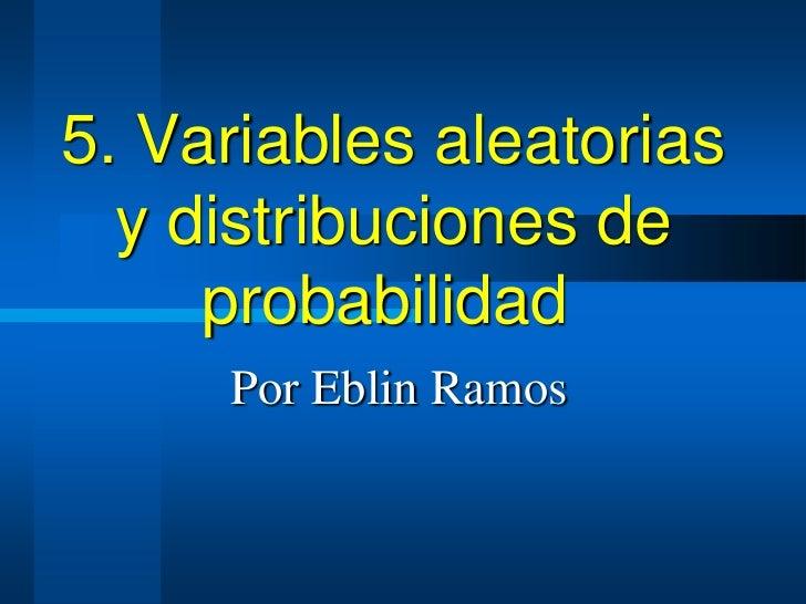 5.variables aleatorias y dp