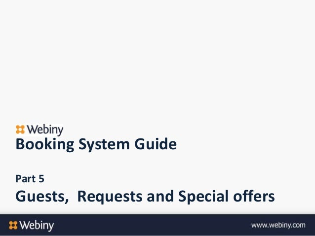 Booking System GuidePart 5Guests, Requests and Special offers