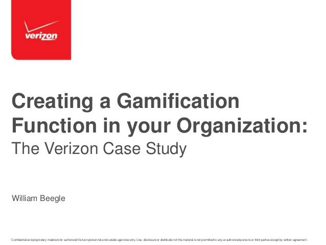 GSummit SF 2014 - Creating a Gamification Function in your Organization: The Verizon Case Study by William Beegle @WilliamBeegle