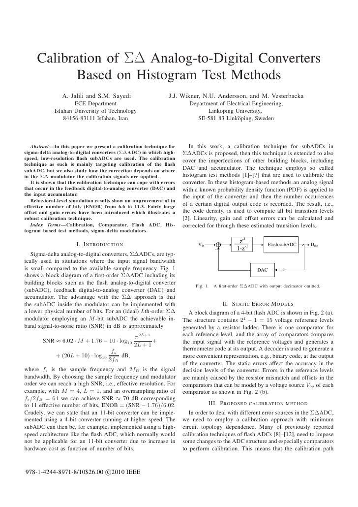 Calibration of ΣΔ Analog-to-Digital Converters            Based on Histogram Test Methods                A. Jalili and S.M...