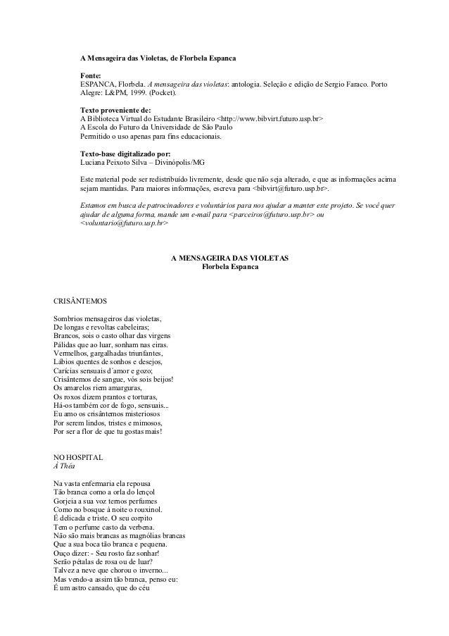 A Mensageira das Violetas, de Florbela Espanca        Fonte:        ESPANCA, Florbela. A mensageira das violetas: antologi...