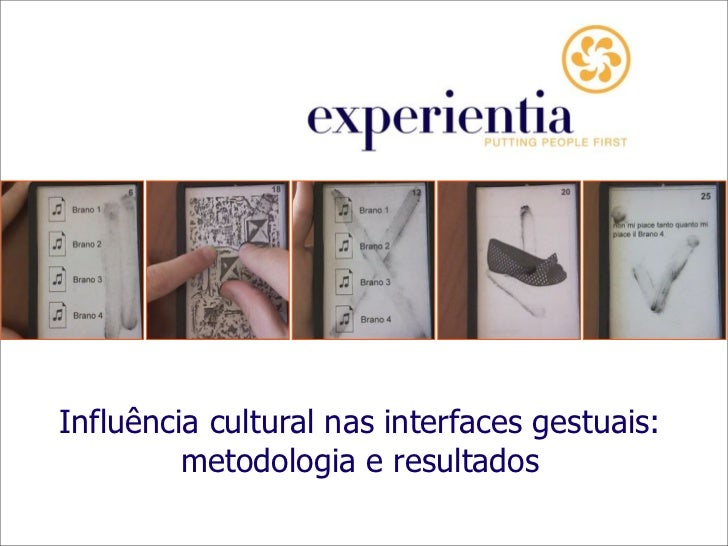 Influência cultural nas interfaces gestuais:          metodologia e resultados