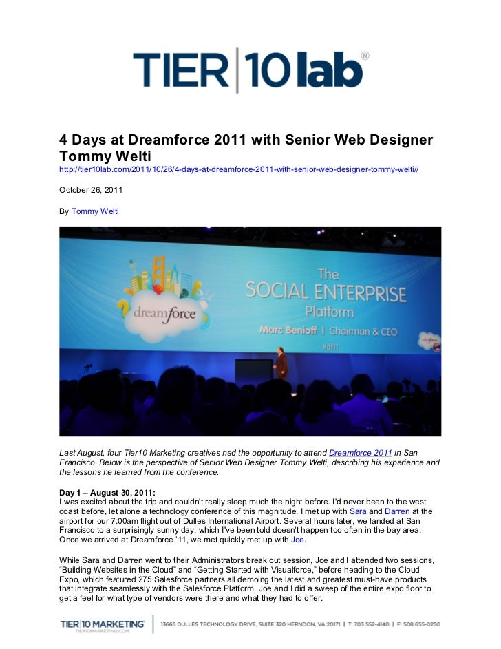 4 Days at Dreamforce 2011 with Senior Web DesignerTommy Weltihttp...