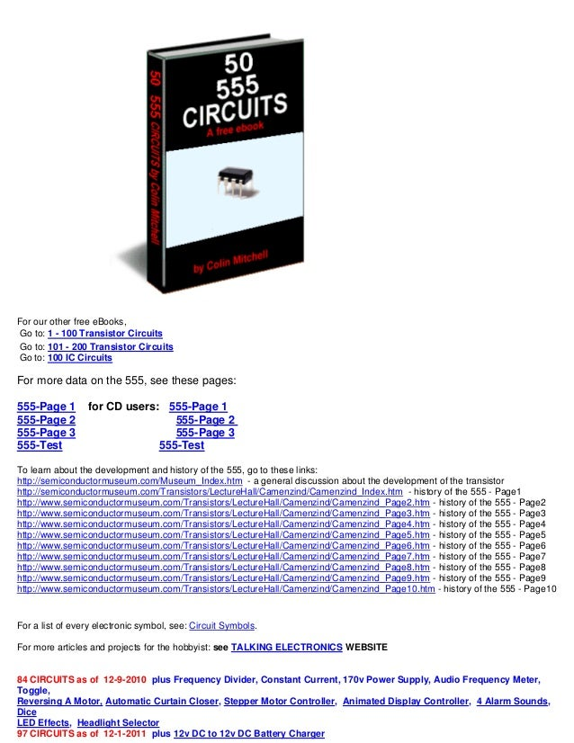 For our other free eBooks, Go to: 1 - 100 Transistor Circuits Go to: 101 - 200 Transistor Circuits Go to: 100 IC Circuits ...