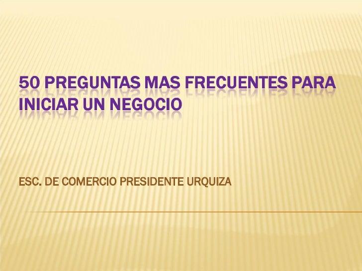 ESC. DE COMERCIO PRESIDENTE URQUIZA