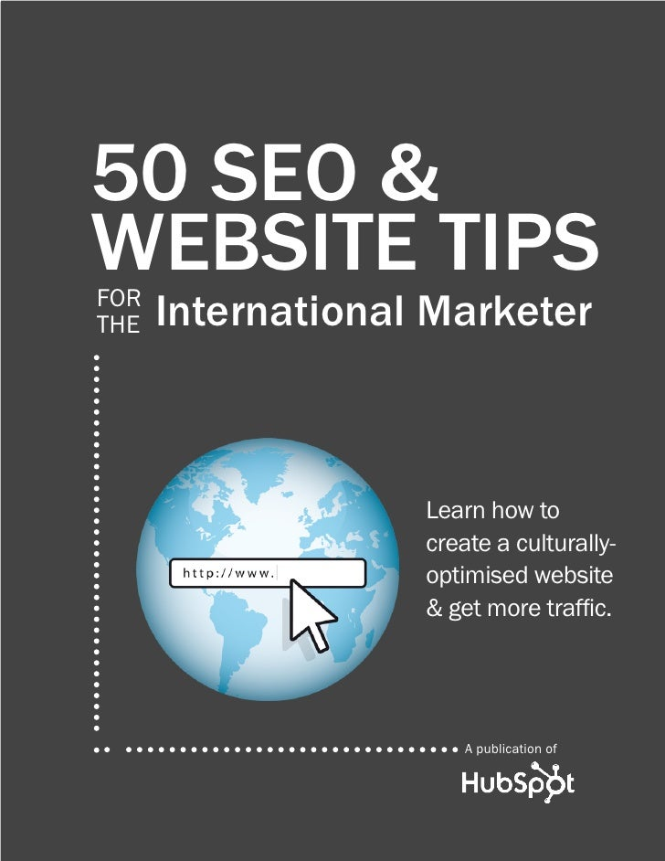 50 SEO &WEBSITE TIPSFORTHE   International Marketer                   Learn how to                   create a culturally- ...