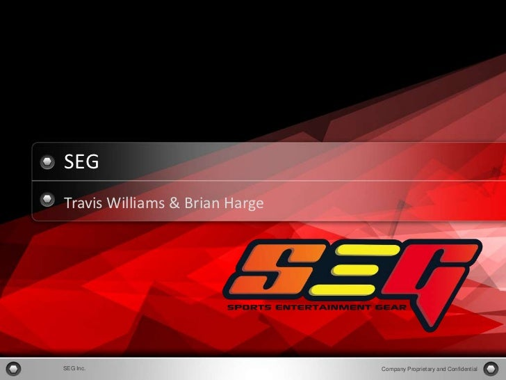 1           SEG           Travis Williams & Brian HargeCopyright Information goes here            SEG Inc.                ...