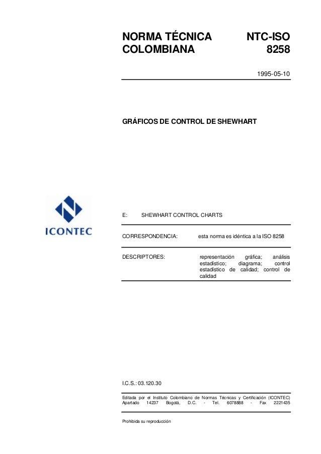 NORMA TÉCNICA NTC-ISO COLOMBIANA 8258 1995-05-10 GRÁFICOS DE CONTROL DE SHEWHART E: SHEWHART CONTROL CHARTS CORRESPONDENCI...