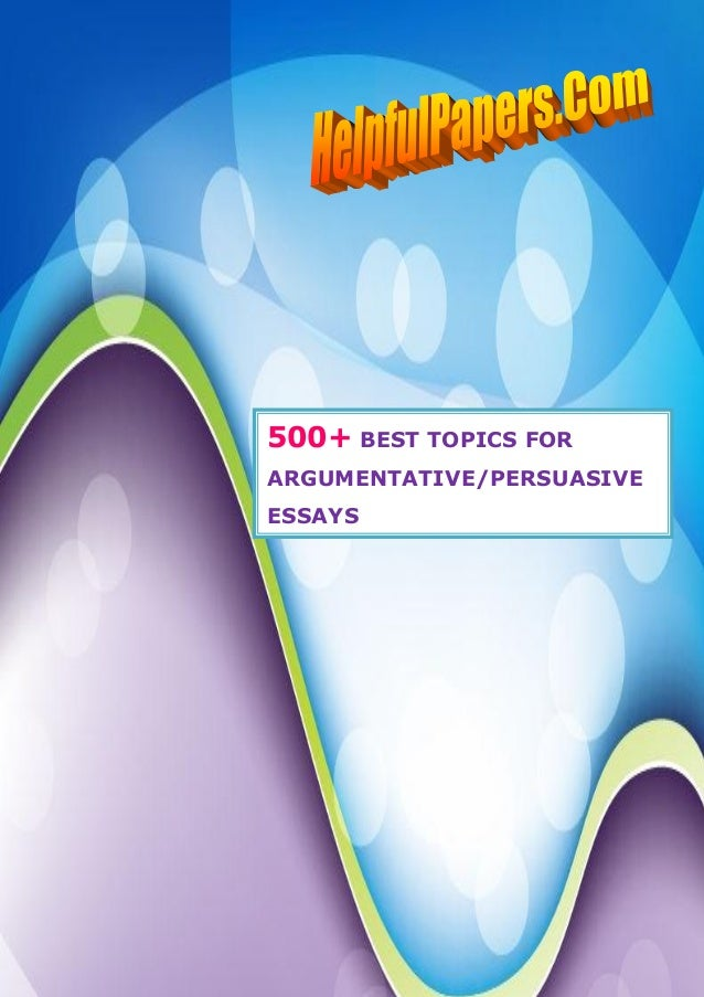 Good Topics for Argumentative Papers