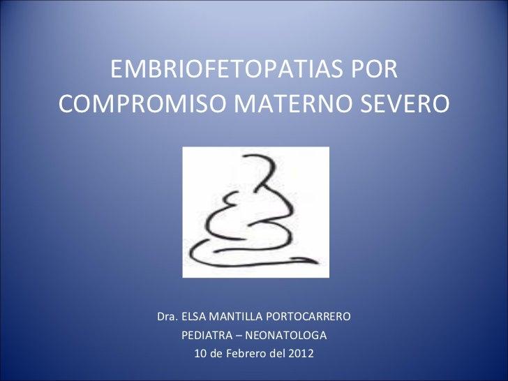 Embrio fetopatías por compromiso materno severo - CICAT-SALUD