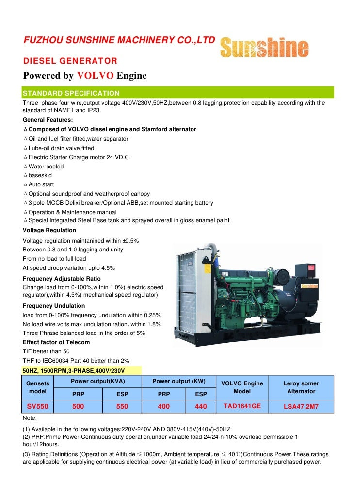 FUZHOU SUNSHINE MACHINERY CO.,LTD  DIESEL GENERATOR Powered by VOLVO Engine STANDARD SPECIFICATION Three phase four wire,o...