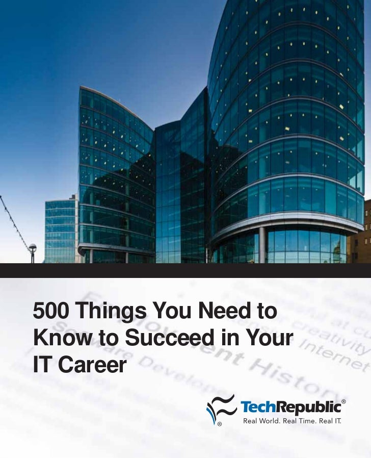 500 Things You Need toKnow to Succeed in YourIT Career