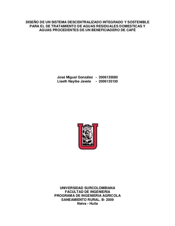 DISEÑO DE UN SISTEMA DESCENTRALIZADO INTEGRADO Y SOSTENIBLE  PARA EL DE TRATAMIENTO DE AGUAS RESIDUALES DOMESTICAS Y AGUAS...