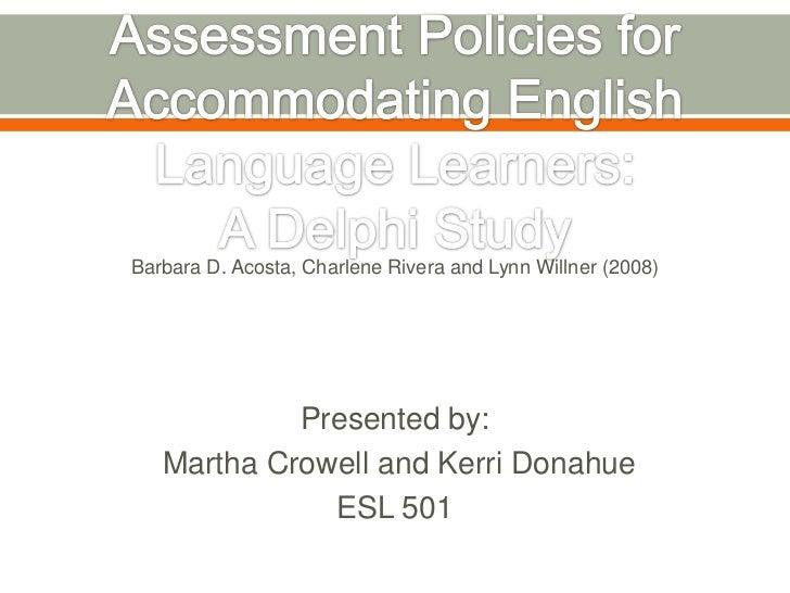 Barbara D. Acosta, Charlene Rivera and Lynn Willner (2008)            Presented by:   Martha Crowell and Kerri Donahue    ...