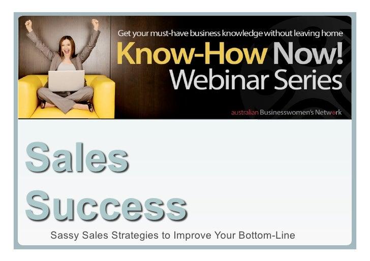 Sales Success Webinar slides - 29 April 2009