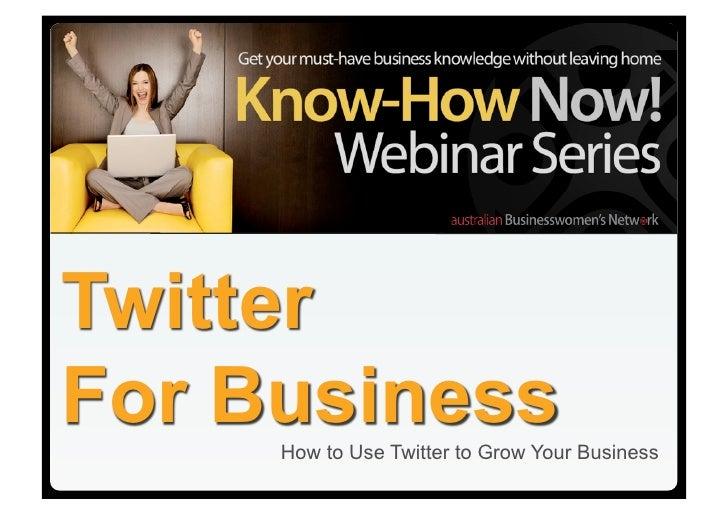 Twitter for Business webinar slides