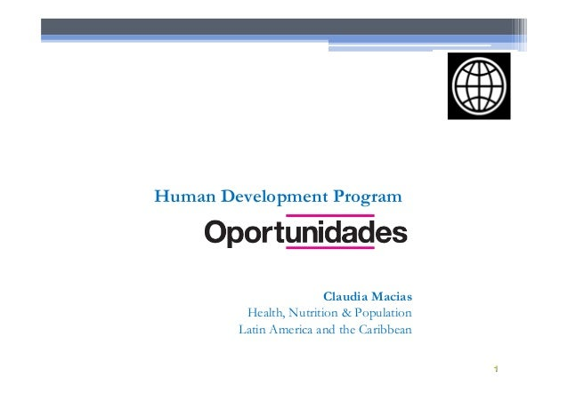 Claudia Macias Health, Nutrition & Population Latin America and the Caribbean Human Development Program