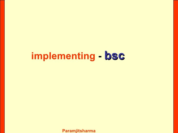 implementing  -  bsc