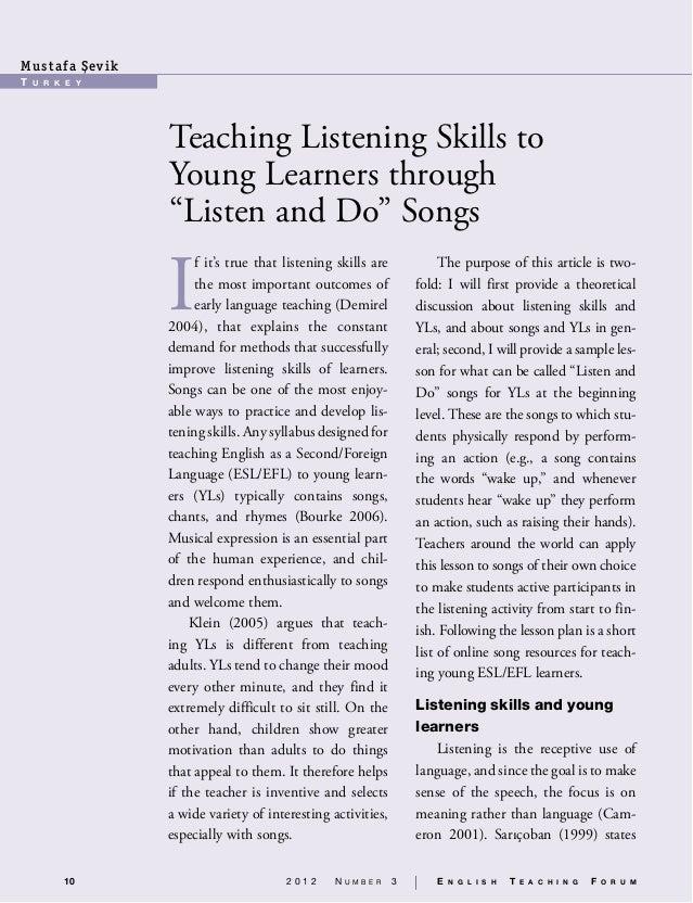 10 2 0 1 2 N u m b e r 3 | E n g l i s h T e a c h i n g F o r u m T u r k e y Mustafa S¸evik Teaching Listening Skills to...