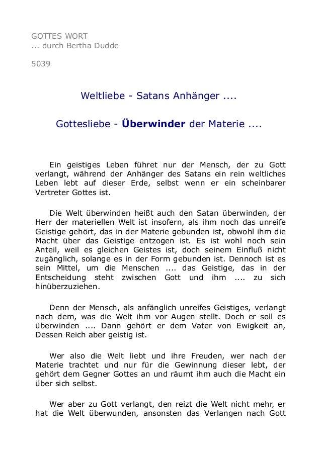 GOTTES WORT ... durch Bertha Dudde 5039 Weltliebe - Satans Anhänger .... Gottesliebe - Überwinder der Materie .... Ein gei...